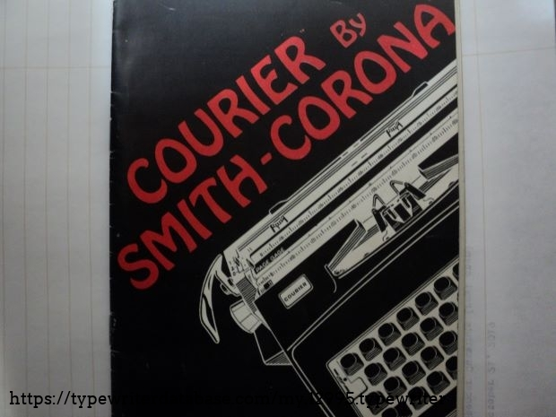 "Smith Corona ""Courier"" Owner's Manual, including: Feature Diagram, Operating Features and Accessories and Maintenance sections."